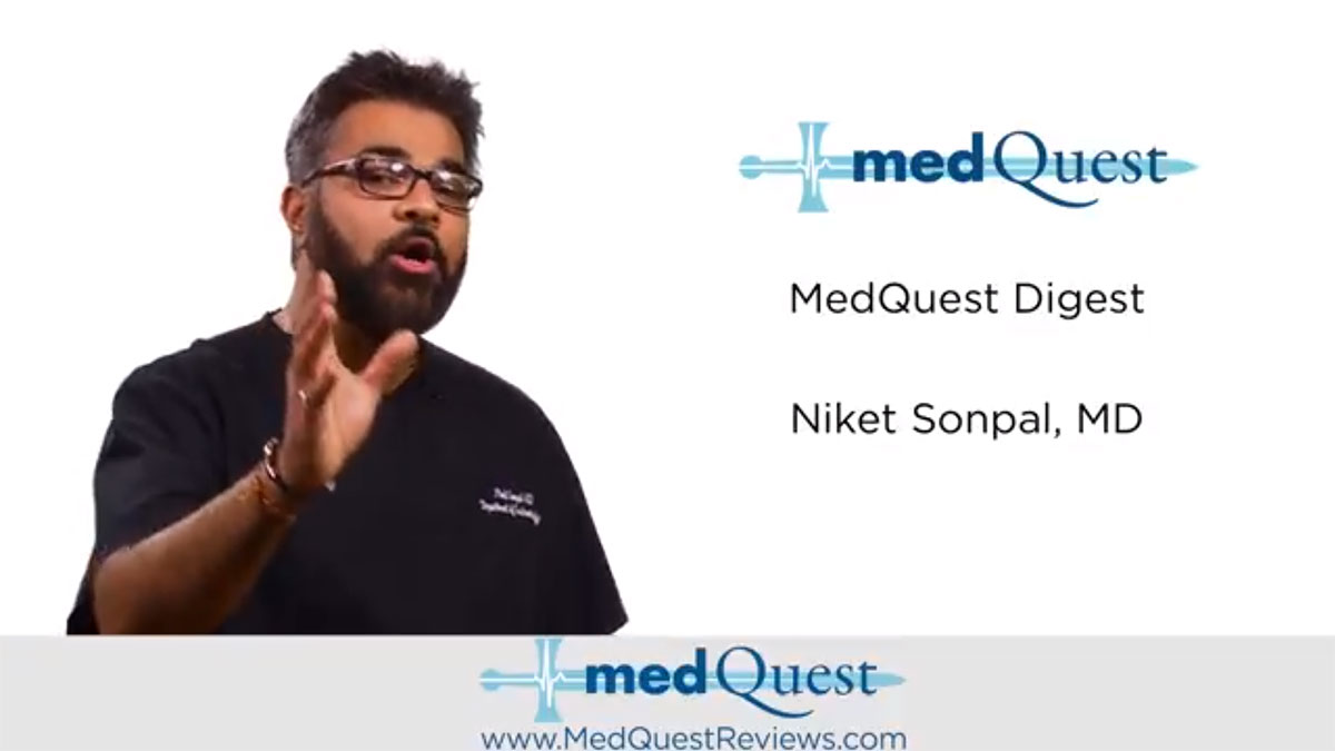 MedQuest Digest 5 Niket Sonpal MD